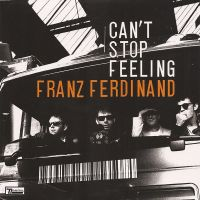 Cover Franz Ferdinand - Can't Stop Feeling