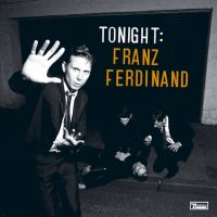 Cover Franz Ferdinand - Tonight: Franz Ferdinand