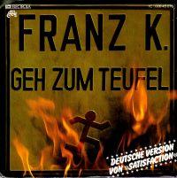Cover Franz K. - Geh zum Teufel