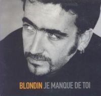 Cover Fred Blondin - Je manque de toi