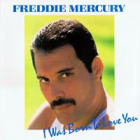 Cover Freddie Mercury - I Was Born To Love You
