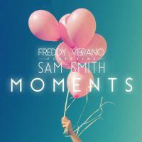 Cover Freddy Verano feat. Sam Smith - Moments