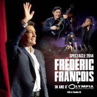 Cover Frédéric François - 30 ans d'Olympia Bruno Coquatrix - Spectacle 2014
