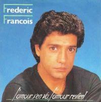 Cover Frédéric François - L'amour s'en va, l'amour revient