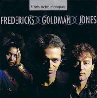 Cover Fredericks, Goldman & Jones - À nos actes manqués