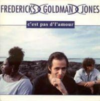 Cover Fredericks, Goldman & Jones - C'est pas d'l'amour
