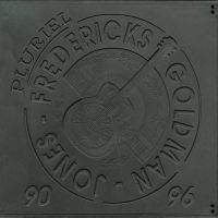 Cover Fredericks, Goldman & Jones - Pluriel 90/96