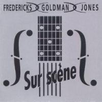Cover Fredericks, Goldman & Jones - Sur scène
