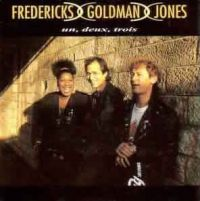 Cover Fredericks, Goldman & Jones - Un, deux, trois