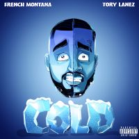 Cover French Montana / Tory Lanez - Cold