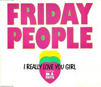 Ultratopbe Friday People Feat Dj Motte I Really Love You Girl