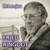 Cover Fried Ringoot - Ik ben jou