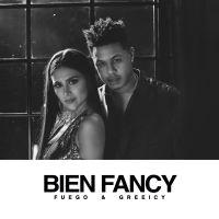 Cover Fuego & Greeicy - Bien Fancy