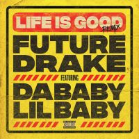 Cover Future feat. Drake - Life Is Good