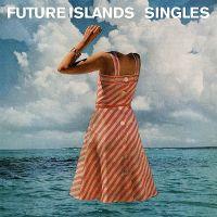 Cover Future Islands - Singles