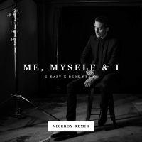 Cover G-Eazy x Bebe Rexha - Me, Myself & I