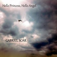 Cover Gabriel Scar - Hello Princess, Hello Angel