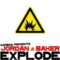 Cover Gambas presents Jordan & Baker - Explode