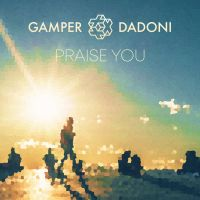 Cover Gamper & Dadoni - Praise You
