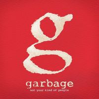 Cover Garbage - Not Your Kind Of People