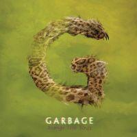 Cover Garbage - Strange Little Birds