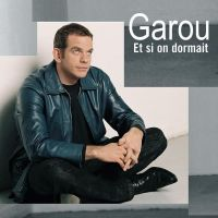 Cover Garou - Et si on dormait