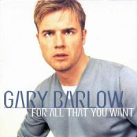 Cover Gary Barlow - For All That You Want