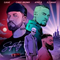 Cover Gashi / Chris Brown / Afro B / DJ Snake - Safety 2020