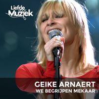 Cover Geike Arnaert - We begrijpen mekaar