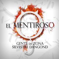 Cover Gente De Zona / Silvestre Dangond - El Mentiroso