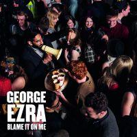Cover George Ezra - Blame It On Me