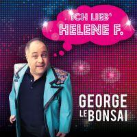 Cover George Le Bonsai - Ich lieb' Helene F.