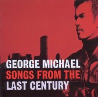 Cover George Michael - Songs From The Last Century