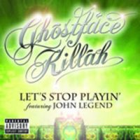 Cover Ghostface Killah feat. John Legend - Let's Stop Playin'