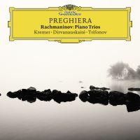 Cover Gidon Kremer / Daniil Trifonov / Giedrè Dirvanauskaitè - Preghiera - Rachmaninov: Piano Trios