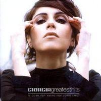 Cover Giorgia - Greatest Hits - Le cose non vanno mai come credi