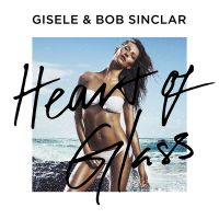 Cover Gisele & Bob Sinclar - Heart Of Glass