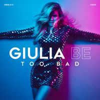 Cover Giulia Be - Too Bad