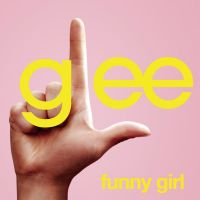 Cover Glee Cast - Funny Girl
