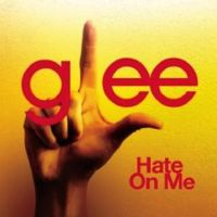 Cover Glee Cast - Hate On Me