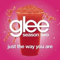 Cover Glee Cast - Just The Way You Are