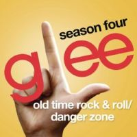 Cover Glee Cast - Old Time Rock & Roll / Danger Zone