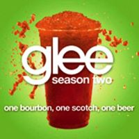 Cover Glee Cast - One Bourbon, One Scotch, One Beer