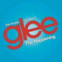 Cover Glee Cast - The Happening