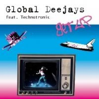 Cover Global Deejays & Technotronic - Get Up (Before The Night Is Over)