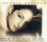 Cover Gloria Estefan - Show Me The Way Back To Your Heart