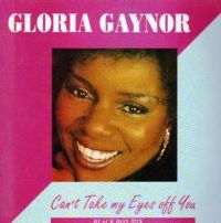 Cover Gloria Gaynor - Can't Take My Eyes Off You