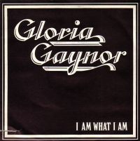 Cover Gloria Gaynor - I Am What I Am