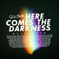 Cover Go Go Berlin - Here Comes The Darkness