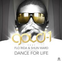 Cover Gold 1 feat. Flo Rida & Shun Ward - Dance For Life